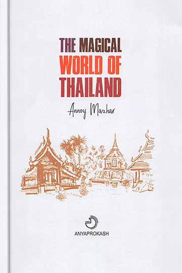 The Magical World Of Thailand